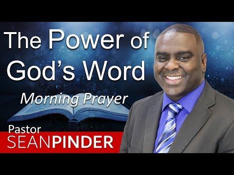 THE POWER OF GOD'S WORD - JOHN 4 - MORNING PRAYER  PASTOR SEAN PINDER