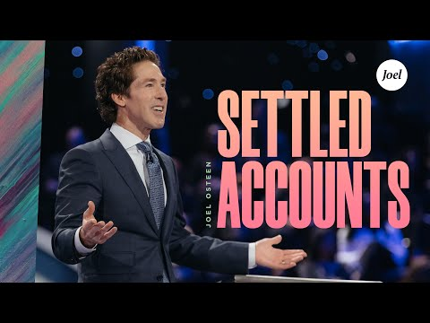 Settled Accounts  Joel Osteen