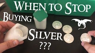 When to STOP Buying Silver???