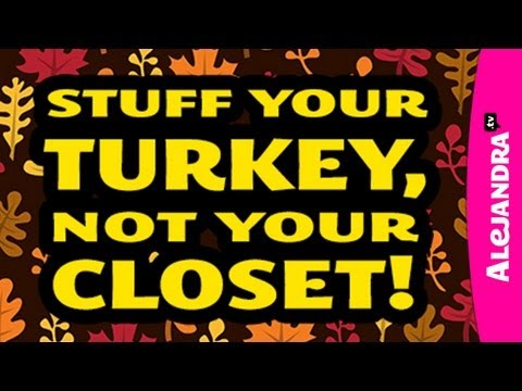 Stuff Your Turkey, Not Your Closet - UCcvu0uB6SzugED_5FEC7Z0Q