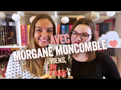 Vidéo de Morgane Moncomble