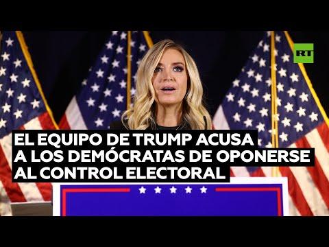 Equipo de Trump acusa a los demócratas de oponerse al control electoral