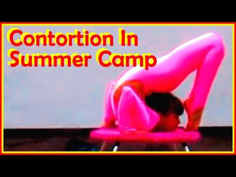 Contortion & Flexibility: Contortion Training In A Summer Camp