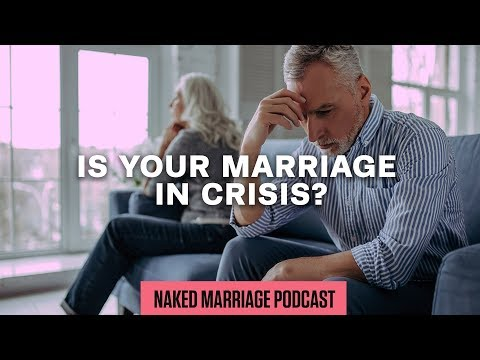 Is Your Marriage in Crisis?  Dave and Ashley Willis