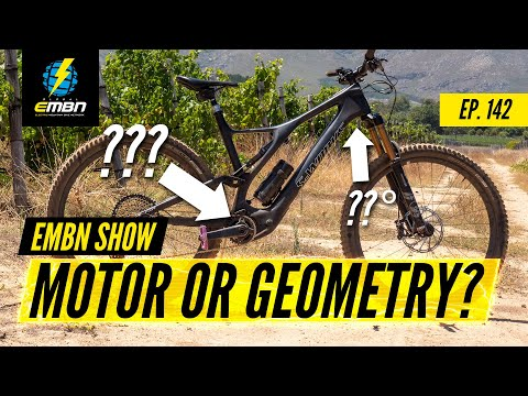 Is The Motor More Important Than An E Bike's Geometry? | The EMBN Show Ep. 142