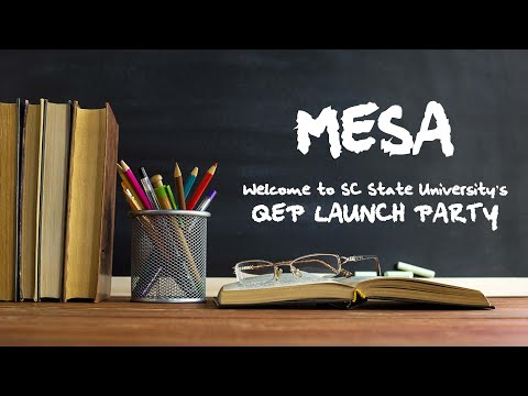 SC State University Launches Quality Enhancement Plan (QEP) MESA