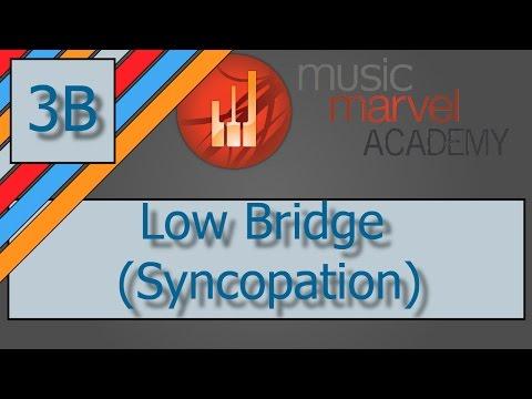 Method 3B Low Bridge