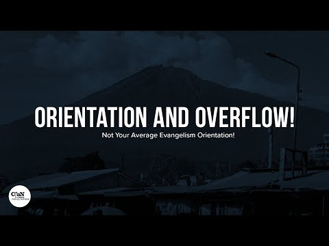 Orientation and Overflow!  CfaN Bootcamp Initiation