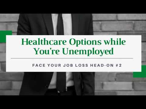 How to Stretch Your Money if You've Been Laid Off #2: Healthcare Choices