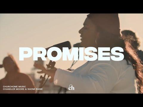 Promises: Churchome ft. Chandler Moore & Naomi Raine
