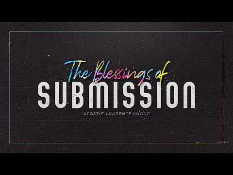 English Service  The Blessings of Submission