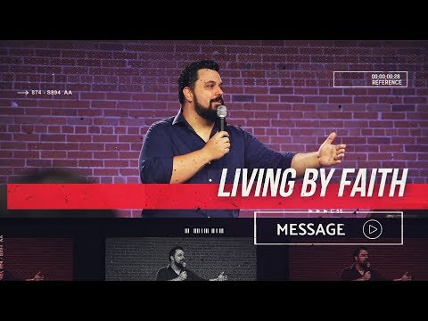 May 26th - Destiny PHX - Living By Faith
