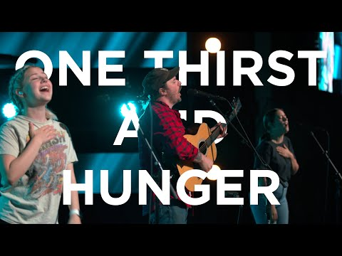 One Thirst and Hunger  Hunter Thompson  Bethel Church