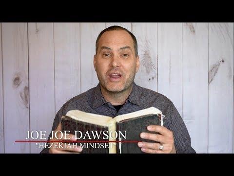 Hezekiah Mindset  Joe Joe Dawson