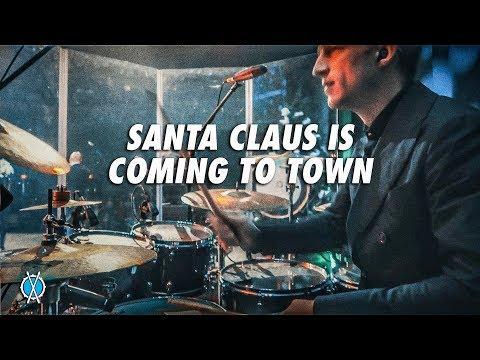 Santa Claus is Coming to Town Drum Cover // Daniel Bernard