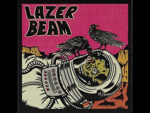 LAZER BEAM - LAZER BEAM (2021) (New Full Album)