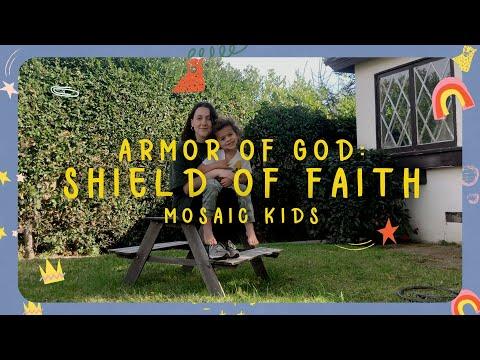 MOSAIC KIDS  Armor of God: Shield of Faith  Sunday, Jan 24th