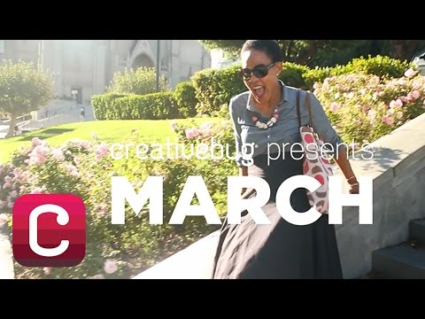 Creativebug Presents March | Creativebug