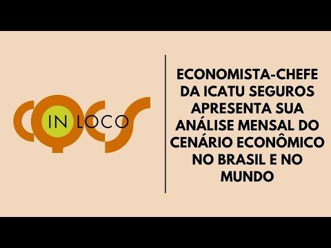 Imagem post: Economista-chefe da Icatu Seguros apresenta sua análise mensal do cenário econômico no Brasil e no mundo
