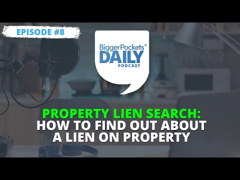 Property Lien Search: How to Find Out About a Lien on Property