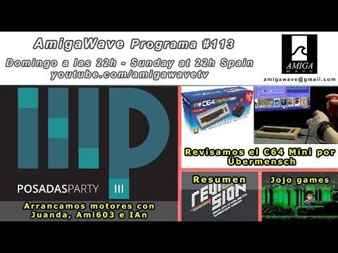 Programa #113 - Información Posadas Party III, C64 Mini, resumen Revision, avances Acorralado.