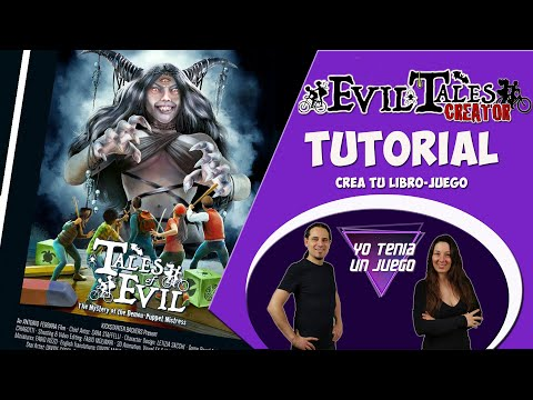 Tales Of Evil | Español | Evil Tales Creator | Tutorial | ETC | Crea tu librojuego | Juego de mesa