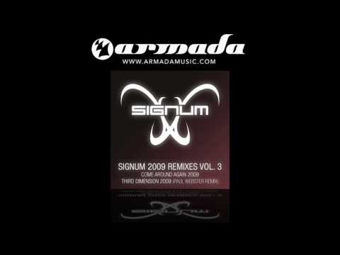 Signum 2009 Remixes, vol. 3 - Come Around Again (Signum 09 Remake) - UCGZXYc32ri4D0gSLPf2pZXQ