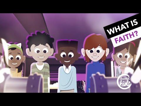 ChurchKids: What Is Faith?