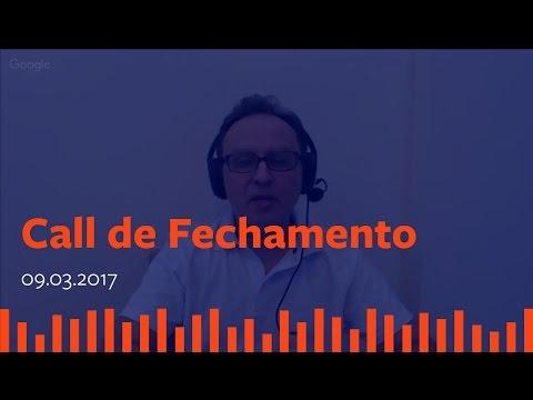 Call de Fechamento  - 09 de Março de 2017.