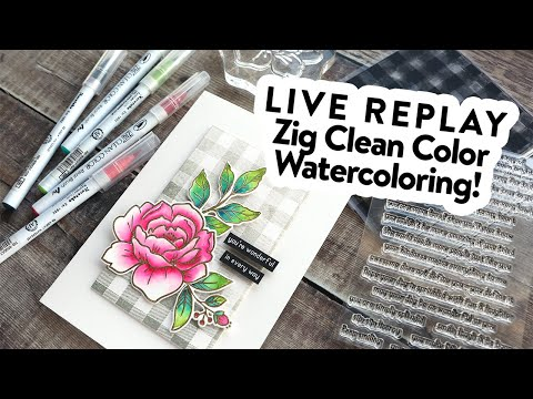 ? LIVE REPLAY! Zig Clean Color Marker Watercoloring with Reverse Confetti Peony stamps!