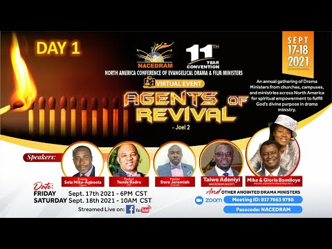 NACEDRAM CONFERENCE 2021 -  AGENTS OF REVIVAL! - DAY 1