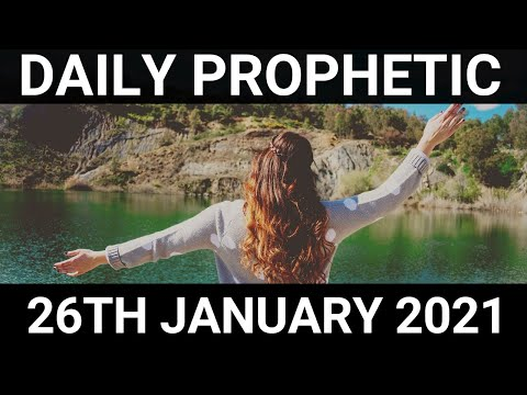 Daily Prophetic 26 January 2021 5 of 7