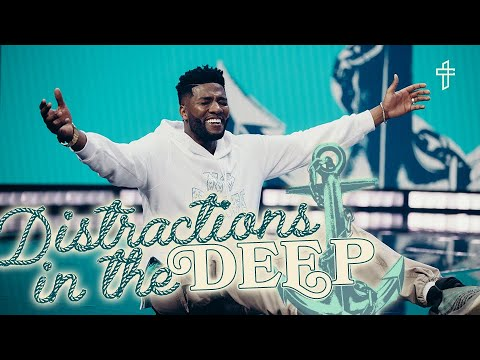 Distractions In The Deep // Are You Distracted? // Anchored // Michael Todd