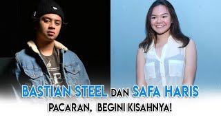 Bastian Steel dan Safa Haris Pacaran,  Begini Kisahnya!