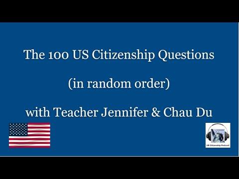 The 100 US Citizenship Questions (in random order) with Teacher Jennifer & Chau Du