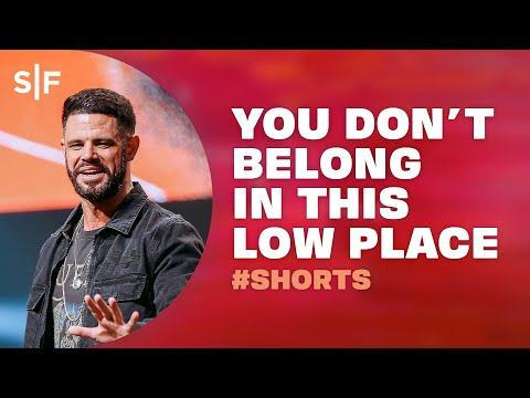 You Don't Belong In This Low Place #Shorts  Steven Furtick