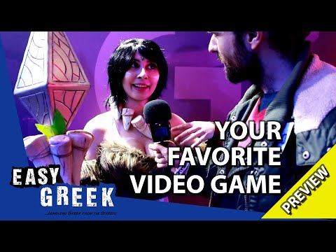 What's your favorite video game? (Trailer)   Easy Greek 58 photo