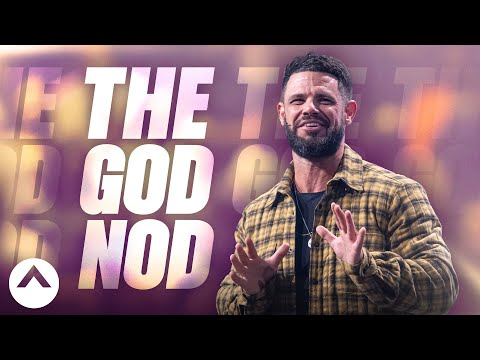 The God Nod  Pastor Steven Furtick  Elevation Church