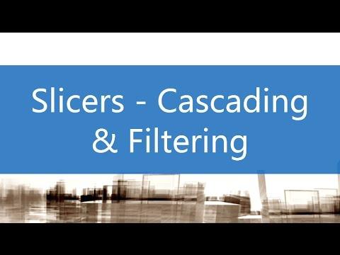 Slicers - Cascading & Filtering