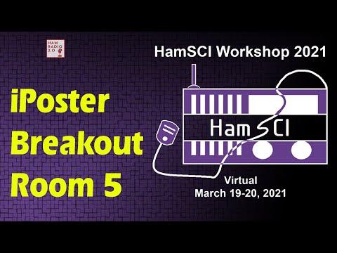 HamSci 2021: iPoster Breakout Room 5