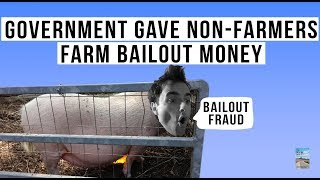 Farm Bailout LIES! Millions Went To the Rich People Living In Mansions! Here's Proof.