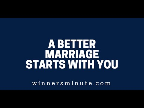 A Better Marriage Starts With You  The Winner's Minute With Mac Hammond