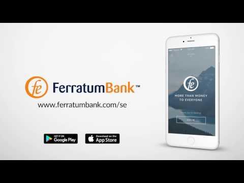 Ferratum Bank alltid med dig var du än går.