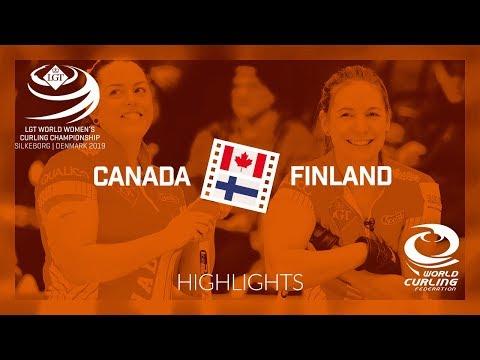 HIGHLIGHTS: Canada v Finland - round robin - LGT World Women's Curling Championship 2019