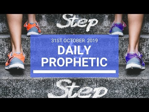 Daily Prophetic 31 October 2019 Word 2