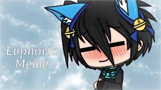 Euphoria meme - Gacha life
