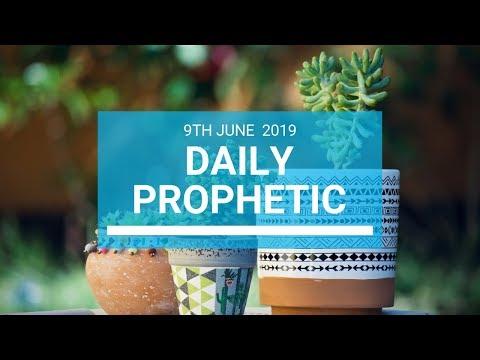 Daily Prophetic 9 June 2019   Word 1