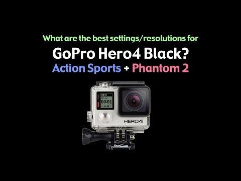 GoPro Hero4 Black BEST RESOLUTION OPTIONS (IN 4k)