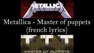 Master of puppets (french lyrics)