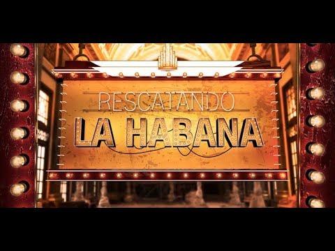 Promo Rescatando La Habana